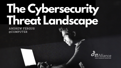 The Cybersecurity Threat Landscape